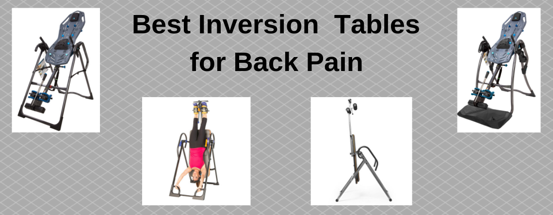 Best Inversion Tables For Back Pain – Buyers Guide