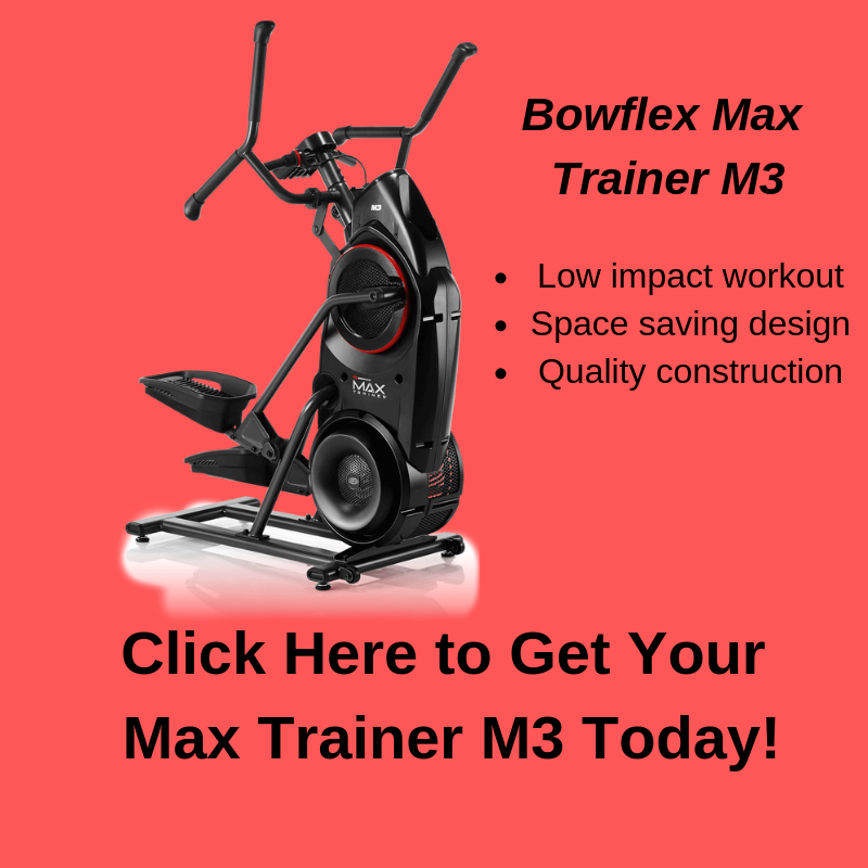 Buy Your Bowflex Max Trainer M3