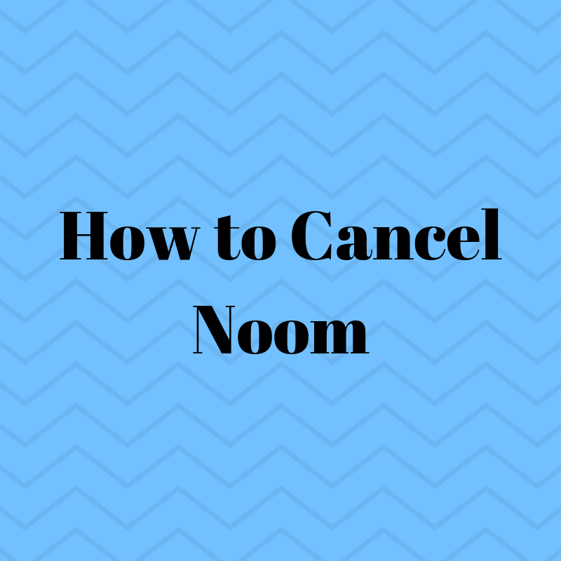 Cancel Noom