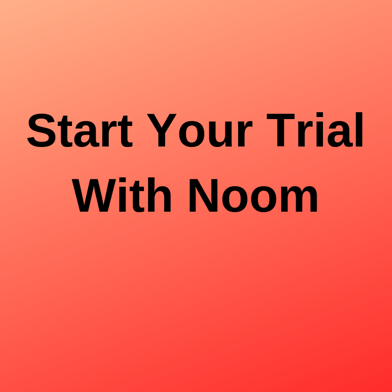 Start Your Trial With Noom